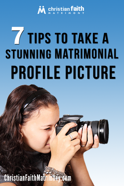 7 Tips to Take a Stunning Matrimonial Profile Picture